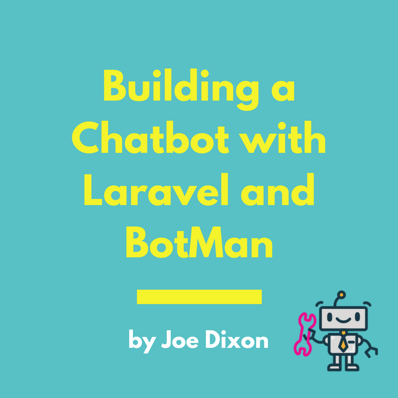 Building a Chatbot with Laravel and BotMan Cover